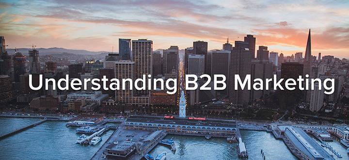 understanding_b2b_marketing_blog
